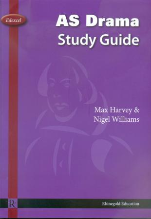 Edexcel AS Drama Study Guide (2nd Edition)