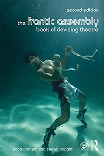 The Frantic Assembly Book of Devising Theatre - 2nd edition (Members)