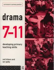 Drama 7-11 - Developing Primary Teaching Skills