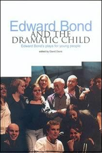 Edward Bond & The Dramatic Child (Members)