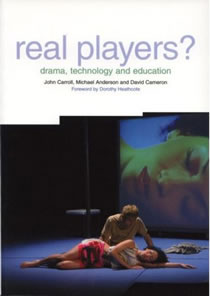 Real Players? Drama, Technology & Education (Members)