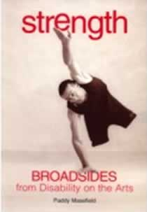STRENGTH: broadsides from disability on the arts